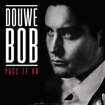 Douwe Bob Pass it on